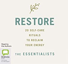 Restore: 20 Self-Care Rituals to Reclaim Your Energy