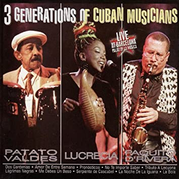 3 Generations of Cuban Musicians: Live At Barcelona Palau de la Música