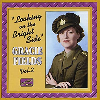 Fields, Gracie: Looking On the Bright Side (1931-1942)