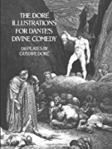 The Dore Illustrations for Dante's Divine Comedy (136 Plates by Gustave Dore)