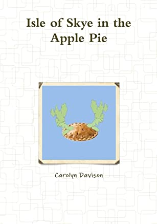Isle of Skye in the Apple Pie