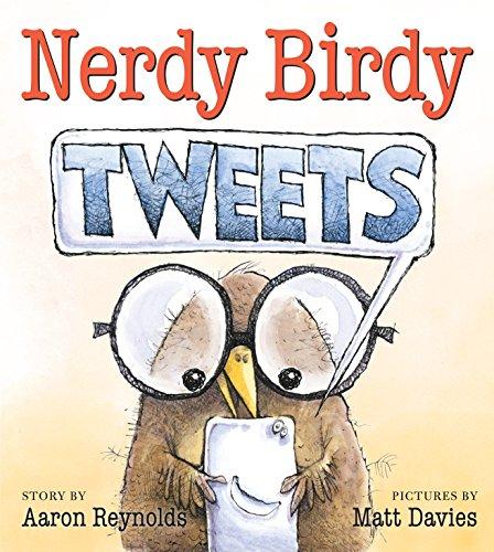 Nerdy Birdy Tweets by [Aaron Reynolds, Matt Davies]