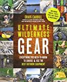 Ultimate Wilderness Gear: Everyt...