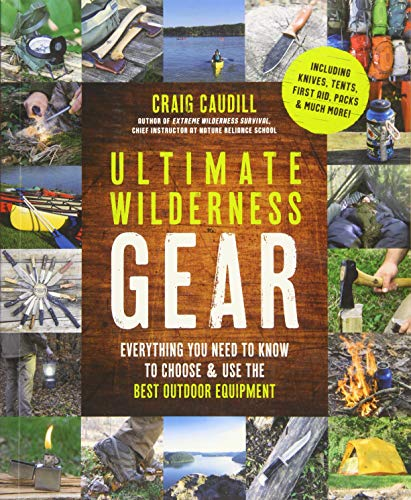 Ultimate Wilderness Gear: Everyt...