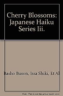 Cherry Blossoms: Japanese Haiku Series III