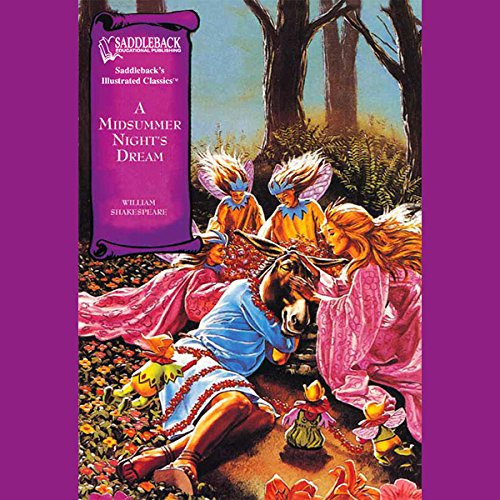 A Midsummer Night's Dream                   By:                                                                                                                                 William Shakespeare                               Narrated by:                                                                                                                                 Saddleback Educational Publishing                      Length: 32 mins     3 ratings     Overall 2.0