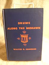 Drums Along the Mohawk Walter D. Edmonds Rare 1939 Book