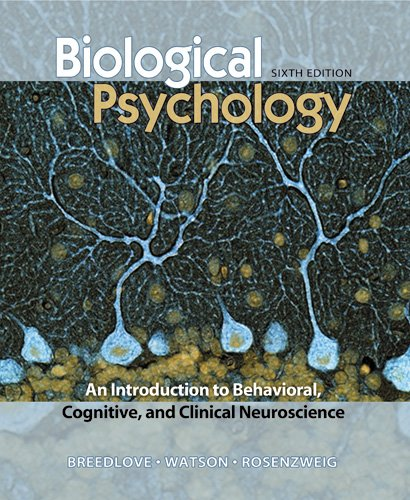 Biological Psychology: An Introduction to Behavioral,...
