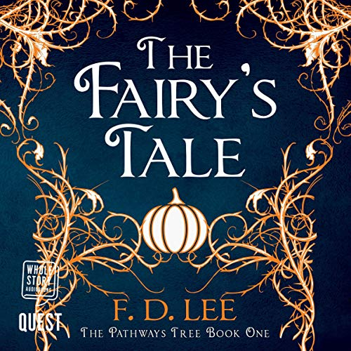 The Fairy's Tale: The Pathways Tree, Book 1