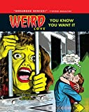 Image of WEIRD Love Vol. 1: You Know You Want It