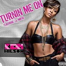 Turnin Me On [Explicit] (Original Dirty) [feat. Lil Wayne]