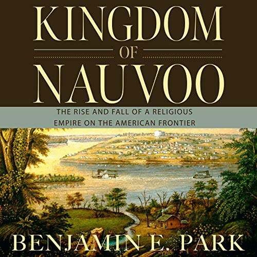 Kingdom of Nauvoo audiobook cover art
