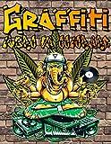 Graffiti Libro da Colorare: Street Art regalo libro da colorare per gli adolescenti e gli adulti| dipingere caratteri Graffiti, Pareti, Pistole, ... Calaveras | Artista Graffiti Libro Attività