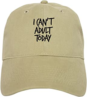 I Can't Adult Today Baseball Cap