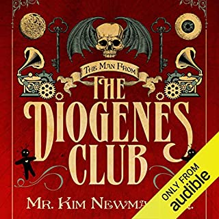 The Man from the Diogenes Club                   By:                                                                                                                                 Kim Newman                               Narrated by:                                                                                                                                 William Gaminara                      Length: 21 hrs and 31 mins     106 ratings     Overall 3.9
