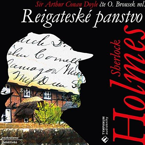 Reigateské panstvo (Sherlock Holmes 8) audiobook cover art