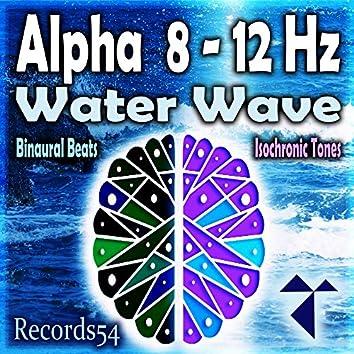 Alpha 8 - 12 Hz: Water Waves