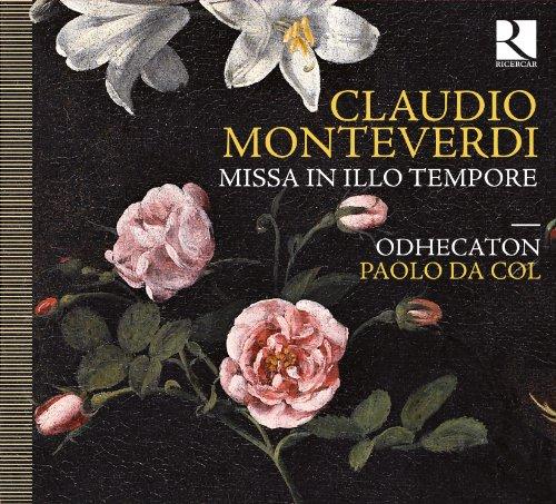 Monteverdi: Missa in illo tempore/Salve Regina II & III/Regina caeli