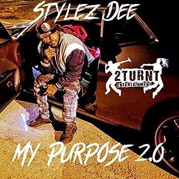 My Purpose 2.0 (feat. Zae Lyricz)