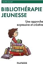 Bibliothérapie jeunesse : Une approche expressive et créative (Enfances)