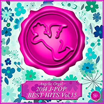 2014 J-POP BEST HITS Vol.15
