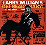 Songtexte von Larry Williams - Get Ready Baby! The Chess Collection