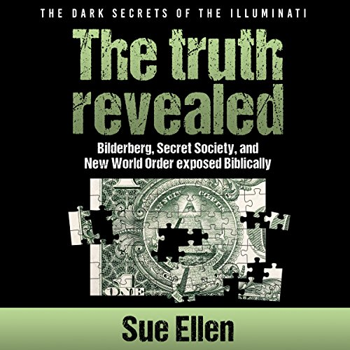 The Dark Secrets of the Illuminati, the Truth Revealed audiobook cover art