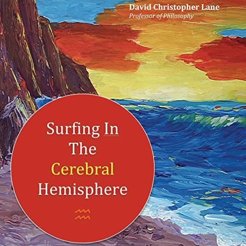 Surfing in the Cerebral Hemisphere audiobook cover art