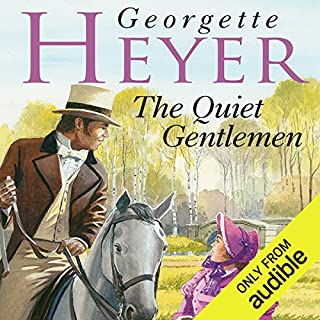 The Quiet Gentleman                   By:                                                                                                                                 Georgette Heyer                               Narrated by:                                                                                                                                 Cornelius Garrett                      Length: 10 hrs and 9 mins     26 ratings     Overall 4.3