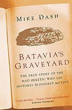 表紙: Batavias Graveyard (English Edition)   Mike Dash