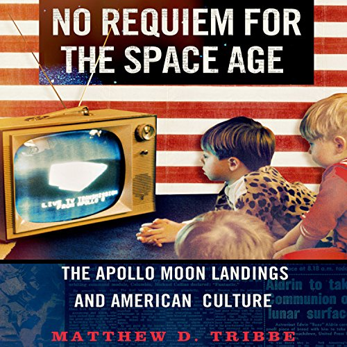 No Requiem for the Space Age audiobook cover art