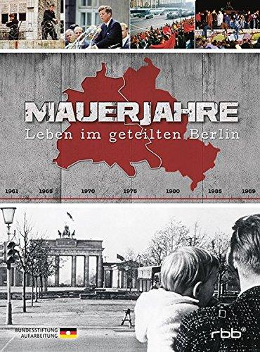 Leben im geteilten Berlin