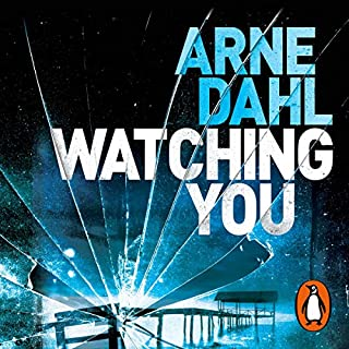 Watching You     Sam Berger, Book 1              By:                                                                                                                                 Arne Dahl,                                                                                        Neil Smith - translator                               Narrated by:                                                                                                                                 Mark Meadows                      Length: 12 hrs and 42 mins     2 ratings     Overall 3.5