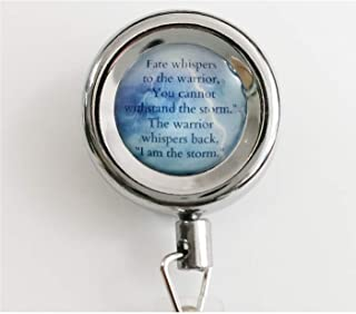 Fate Whispers Quote Warrior Quote Inspirational Quote I Am The Storm Retractable Badge Reel with Waterproof ID Holders & Keychain