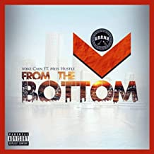 From The Bottom [Explicit]
