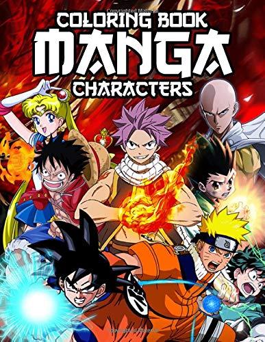 [画像:Manga Characters Coloring Book: Over 45 Design Of Dragon Ball, Naruto, One Piece, Sailor Moon, Fairy Tail and another Anime Coloring Pages for Fun and Relax]