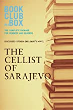 Bookclub-in-a-Box Discusses The Cellist of Sarajevo, by Steven Galloway: A Novel Notes Mini-Guide for Readers and Leaders