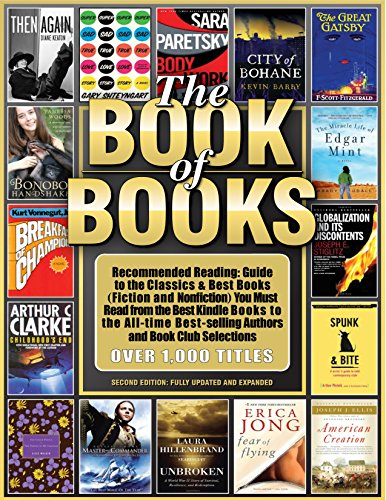 THE BOOK OF BOOKS: Recommended Reading: Including Must-Read Books (Fiction & Nonfiction),  Book Club Recommendations,  Pulitzer-Prize Winners, Critics' Favorites, Popular Standards (Good Reads 1)