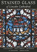Stained Glass of Lincoln Cathedral by Nigel J. Morgan (2012-10-26)