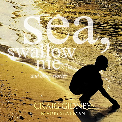 Sea, Swallow Me and Other Stories audiobook cover art