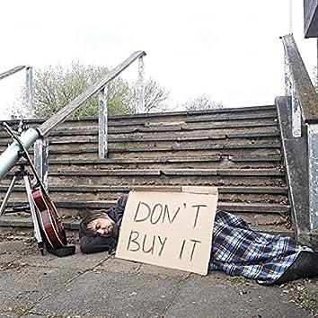 Don't Buy It