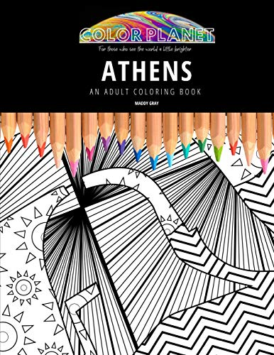 Athens: AN ADULT COLORING BOOK: An Awesome Coloring Book For Adults
