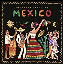 Best putumayo presents mexico Reviews