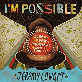 I'm Possible     Jumping into Fear and Discovering a Life of Purpose              Written by:                                                                                                                                 Jeremy Cowart                               Narrated by:                                                                                                                                 Jeremy Cowart                      Length: 5 hrs and 2 mins     Not rated yet     Overall 0.0