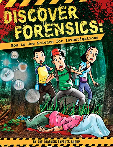 Discover Forensics How To Use Science For Investigations Kindle Edition By The Forensics Expert Group Children Kindle Ebooks Amazon Com