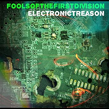 Electronic Treason