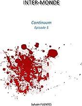 INTER-MONDE: Continuum - Episode 5 et Final