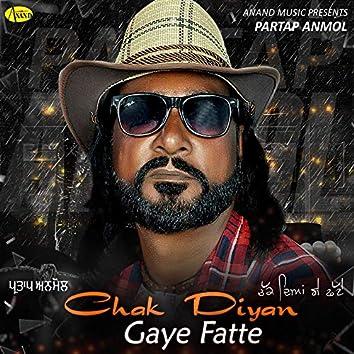 Chak Diyan Gaye Fatte