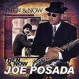 Songtexte von Joe Posada - Then & Now
