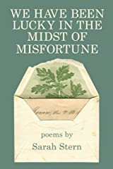 We Have Been Lucky in the Midst of Misfortune Paperback